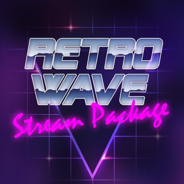 Retrowave - Stream Package